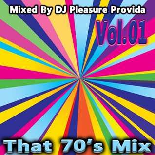 Pleasure Provida - That 70s Mix Part 01