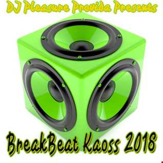 Pleasure Provida - Breakbeat Kaoss 2018