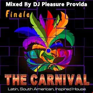 Pleasure Provida - The Carnival 2021 Part Three Finale