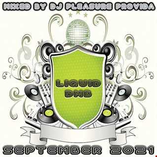 Pleasure Provida - Liquid DnB September 2021