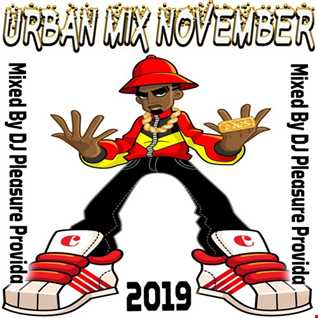 Pleasure Provida - Urban Mix November 2019