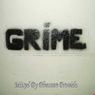Pleasure Provida - UK Grime Mix