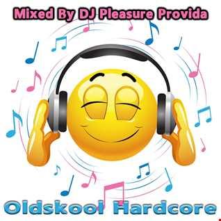 Pleasure Provida1 - Oldskool Hardcore