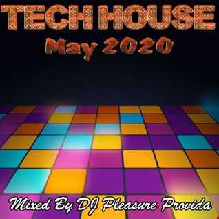 Pleasure Provida - Tech House May 2020