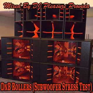 Pleasure Provida - DnB Rollers (Subwoofer Stress Test)