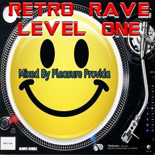Pleasure Provida - Retro Rave Level One