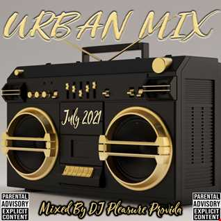 Pleasure Provida - Urban Mix July 2021