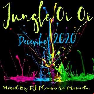 Pleasure Provida - Jungle Oi Oi (December 2020)