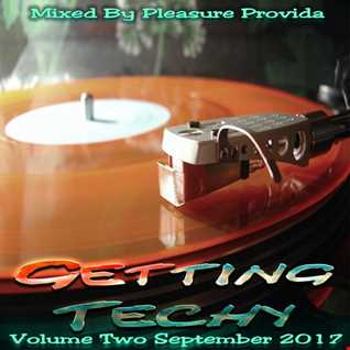 Pleasure Provida - Getting Techy Vol.02 Sept 2017