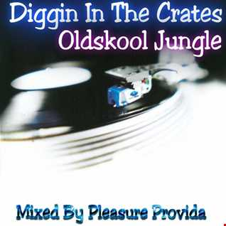Pleasure Provida - Diggin In The Crates Jungle Style