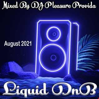 Pleasure Provida - Liquid DnB August 2021
