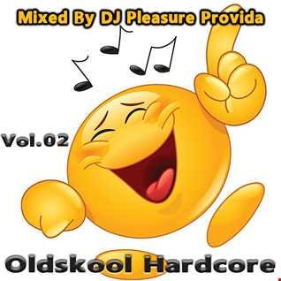 Pleasure Provida - Oldskool Hardcore Vol.02