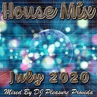 Pleasure Provida - House Mix July 2020