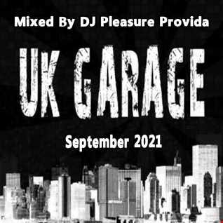 Pleasure Provida - UK Garage September 2021
