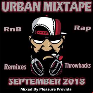 Pleasure Provida - Urban Mixtape September 2018