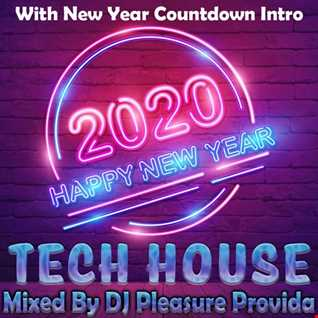 Pleasure Provida - New Years Eve Party Midnight Tech House Mix with Countdown