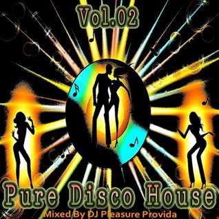 Pleasure Provida - Pure Disco House Vol.02