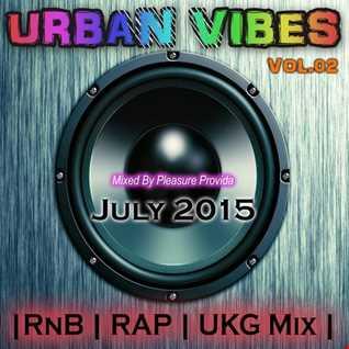 Pleasure Provida   Urban Vibes Vol.02 (July 2015)