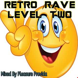 Pleasure Provida - Retro Rave Level Two