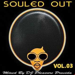 Pleasure Provida - Souled Out Vol.03
