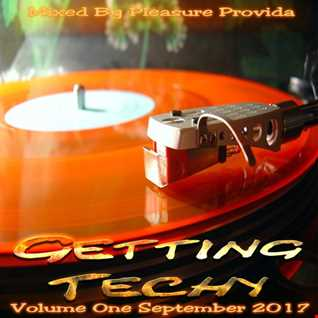 Pleasure Provida - Getting Techy Vol.01-Sept 2017