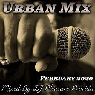Pleasure Provida - Urban Mix February 2020
