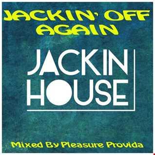 Pleasure Provida - Jackin Off Again