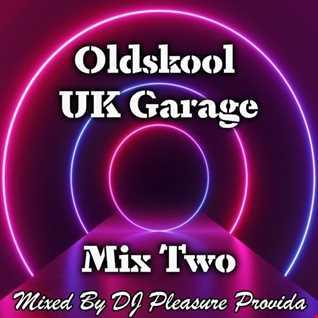 Pleasure Provida - Oldskool UKG Mix Two