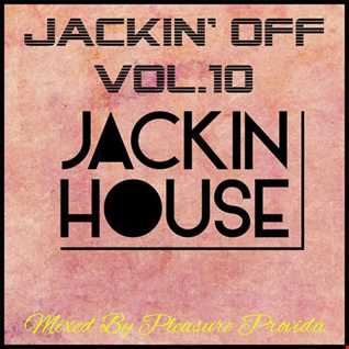 Pleasure Provida   Jackin Off Vol.10