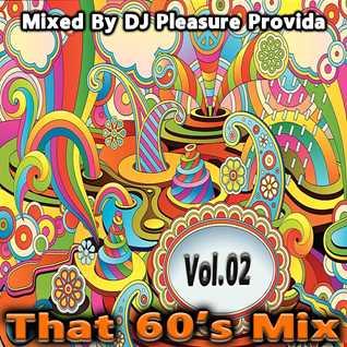 Pleasure Provida - That 60s Mix Part 02