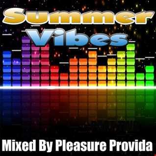 Pleasure Provida - Summer Vibes 2017