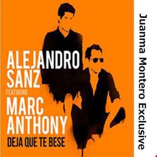 Alejandro Sanz   Deja que te bese (feat. Marc Anthony) (Juanma Montero Exclusive)(2016)
