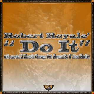 Do It by Robert Royale'