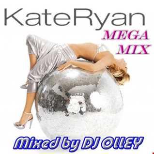 DJ OLLEY Kate Rayn Mega MIx