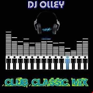 DJ OLLEY Club Classic Mix