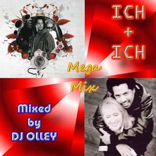 DJ OLLEY Ich & Ich Mega Mix
