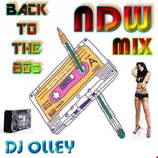 DJ OLLEY NDW MIX 2