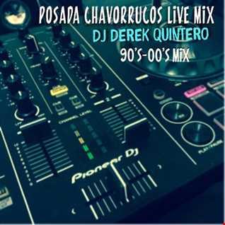 Dj Derek Quintero -  Posada Chavorrucos Live Mix