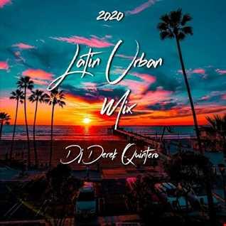 Dj Derek Quintero - 2020 Latin Urban Mix