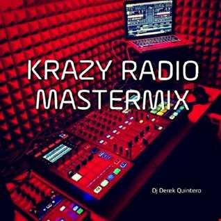 Dj Derek Quintero - Krazy Radio Mastermix 02