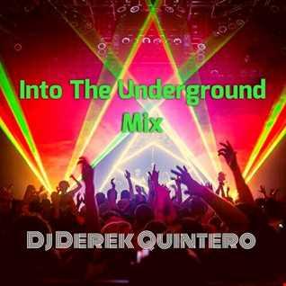Into The Underground Mix
