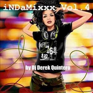 Dj Derek Quintero - iNDaMixxx Vol 4