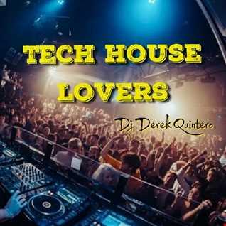 Dj Derek Quintero - Tech House Lovers Mix Vol.1