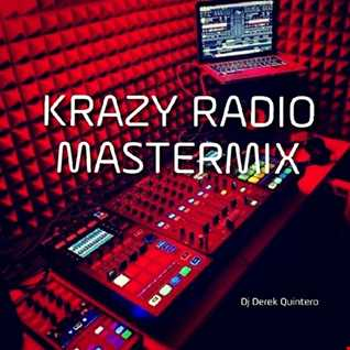 Dj Derek Quintero - Krazy Radio Mastermix 01