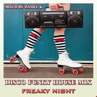 "Disco Funky House Mix ""Freaky Night"""