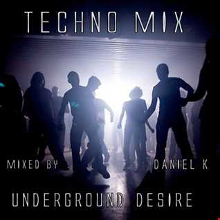 Techno mix Underground Desire