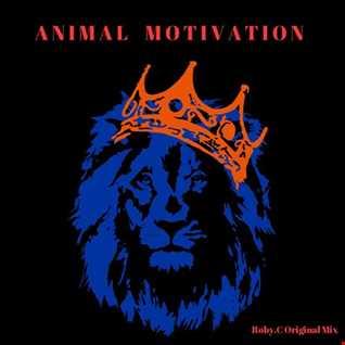 Animal Motivation Roby.C Original Mix