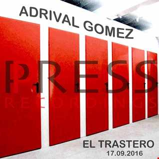 Adrival Gomez Press Recordings Storage Room 2016.09.17