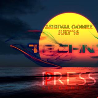 Adrival Gomez July'16 Press Recordings