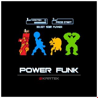KARTEK - Power Funk Mix